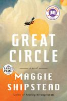 Cover image for Great circle a novel