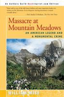 Cover image for Massacre at Mountain Meadows : an American legend and a monumental crime