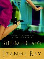 Cover image for Step-ball-change : a novel