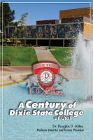 Cover image for A century of Dixie State College of Utah : 1911 to 2011