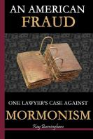 Cover image for An American fraud : one lawyer's case against Mormonism