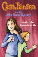 Cover image for Cam Jansen and the joke house mystery. bk. 34 : Cam Jansen series