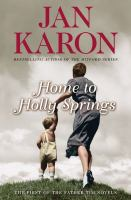Cover image for Home to Holly Springs. bk. 10 [large print] : Mitford years series