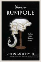Imagen de portada para Forever Rumpole : the best of the Rumpole stories