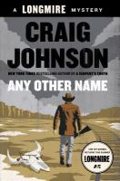 Cover image for Any other name. bk. 10 : Walt Longmire series