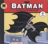 Cover image for Batman the story of the Dark Knight