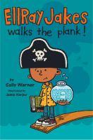 Cover image for Ellray Jakes walks the plank. bk. 3 : EllRay Jakes series
