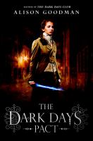 Cover image for The Dark Days pact. bk. 2 :