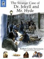 Cover image for The strange case of Dr. Jekyll and Mr. Hyde : Whole story series