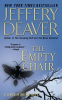 Cover image for The empty chair. bk. 3 : Lincoln Rhyme & Amelia Sachs series