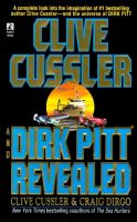 Cover image for Clive Cussler and Dirk Pitt revealed : Dirk Pitt series