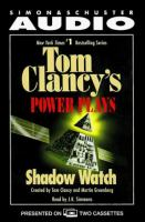 Cover image for Shadow watch, bk. 3 Tom Clancy's Power plays series