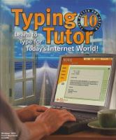 Cover image for Typing tutor 10 : learn to type for today's Internet world.