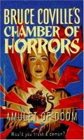 Cover image for Amulet of doom : Chamber of horrors series
