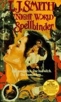 Cover image for Spellbinder. bk. 3 : Night world series