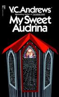 Cover image for My sweet Audrina. bk. 1 : Audrina series