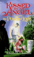 Cover image for Power of love. bk. 2 : Kissed by an angel series