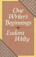 Cover image for One writer's beginnings