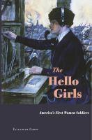 Imagen de portada para The Hello Girls : America's first women soldiers