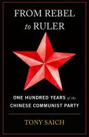 Imagen de portada para From rebel to ruler : one hundred years of the Chinese Communist Party