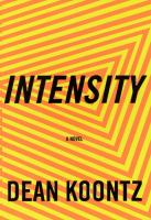 Cover image for Intensity : a novel