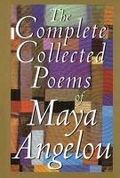 Cover image for The complete collected poems of Maya Angelou.