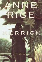 Cover image for Merrick. bk. 7 : Vampire chronicles series