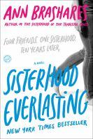 Imagen de portada para Sisterhood everlasting. bk. 5 Sisterhood of the traveling pants series