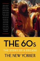 Cover image for The 60s : the story of a decade