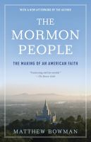 Cover image for The mormon people The Making of an American Faith.