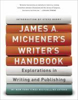 Imagen de portada para James A. Michener's writer's handbook : explorations in writing and publishing.