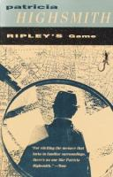 Cover image for Ripley's game : Tom Ripley series