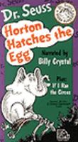 Cover image for Horton hatches the egg [videorecording] ; If I ran the circus