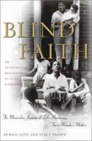 Cover image for Blind faith : the miraculous journey of Lula Hardaway, Stevie Wonder's mother