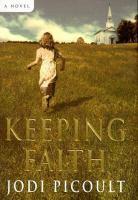 Cover image for Keeping faith : a novel