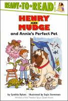 Cover image for Henry and Mudge and Annie's perfect pet.   Book 20