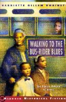 Cover image for Walking to the bus-rider blues