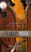"Cover image for Scarlet moon : a retelling of ""Little Red Riding Hood"" : Once upon a time series"