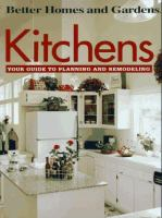 Cover image for Kitchens : your guide to planning and remodeling