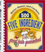 Cover image for 500 five ingredient recipes