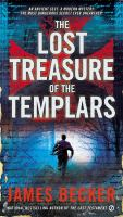 Cover image for The lost treasure of the templars series, book 1