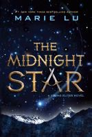 Cover image for The midnight star Young Elites Series, Book 3.