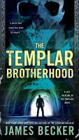 Cover image for The templar brotherhood The Lost Treasure of the Templars Series, Book 3.