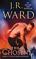 Cover image for The chosen Black Dagger Brotherhood Series, Book 15.