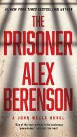 Cover image for The prisoner John Wells Series, Book 11.