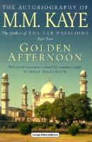 Cover image for Golden afternoon : being the second part of Share of summer, her autobiography