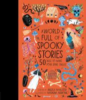 Cover image for A world full of spooky stories : 50 tales to make your spine tingle