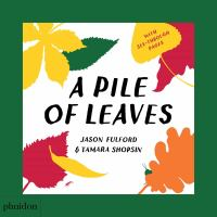 Cover image for A pile of leaves [board book]