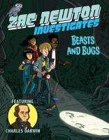 Cover image for Beasts and bugs : Zac Newton investigates series