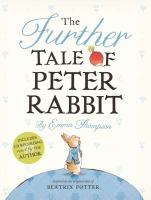 Imagen de portada para The further tale of Peter Rabbit